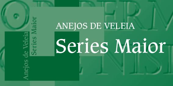 Anejos de Veleia. Series Maior -