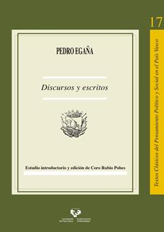 Pedro Egaña. Discursos y escritos