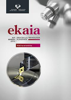 Makina-erreminta. Ale berezia 2019. Ekaia. Euskal Herriko Unibertsitateko Zientzi eta Teknologi Aldizkaria