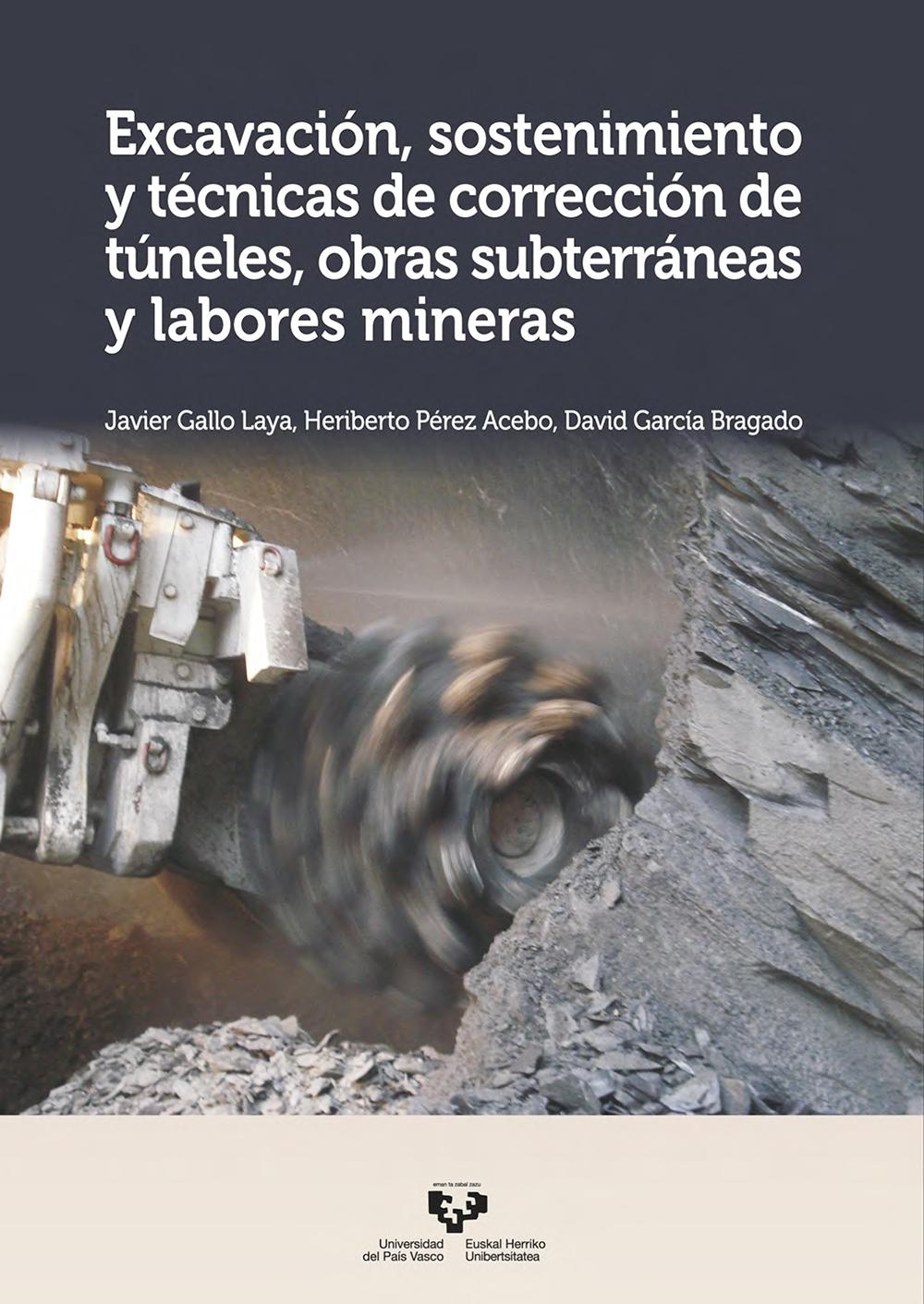 Excavación, sostenimiento y técnicas de corrección de túneles, obras subterráneas y labores mineras