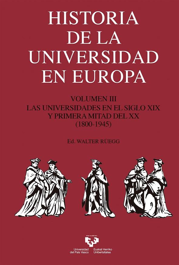 Historia de la Universidad en Europa. Volumen 3