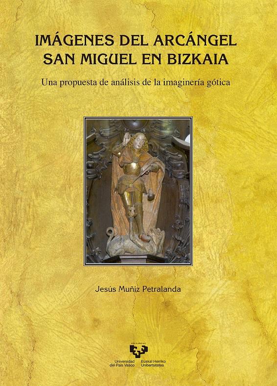 Imágenes del Arcángel San Miguel en Bizkaia