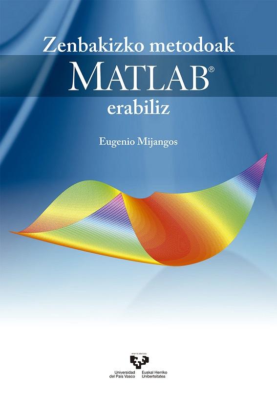 Zenbakizko metodoak MATLAB erabiliz