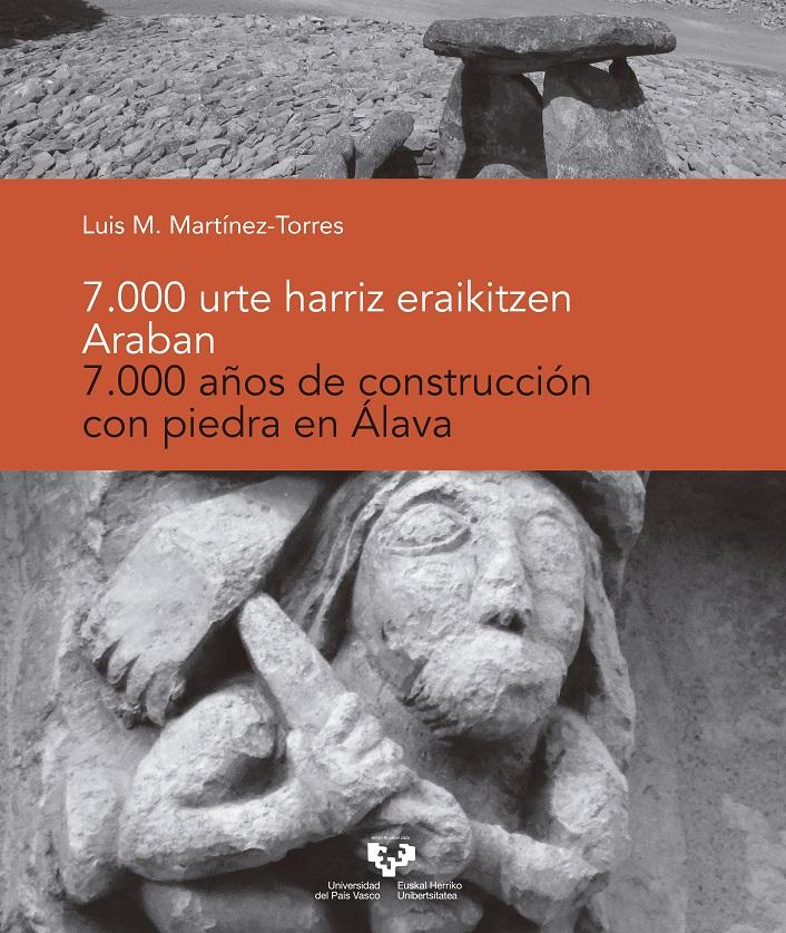 7.000 urte hariz eraikintze Araban - 7.000 años de construcción con piedra en Álava