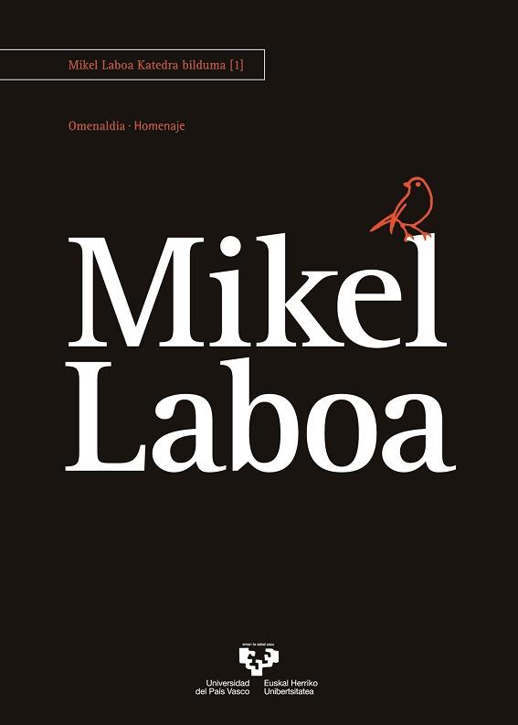 Mikel Laboa. Omenaldia-Homenaje