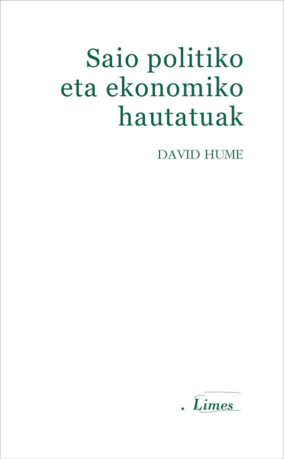 David Hume. Saio politiko eta ekonomiko hautatuak