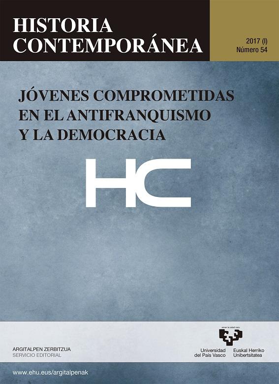 Jóvenes comprometidas en el antifranquismo y la democracia. Historia Contemporánea