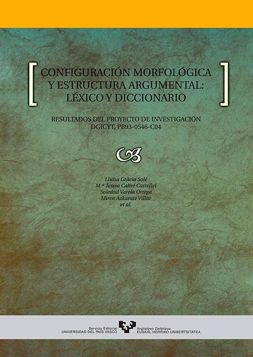 Configuración Morfológica Y Estructura Argumental Léxico Y